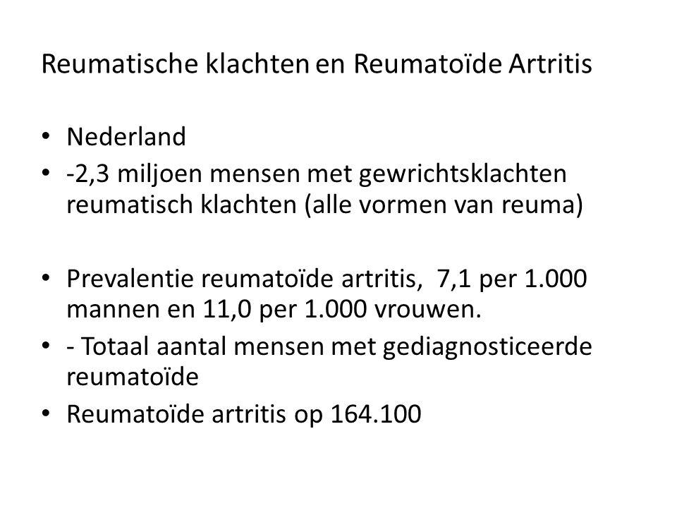Reumatische klachten en Reumatoïde Artritis Nederland -2,3 miljoen mensen met gewrichtsklachten reumatisch klachten (alle vormen van reuma) Prevalenti