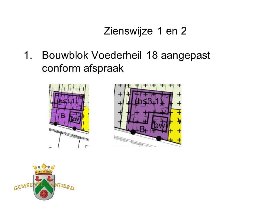 Zienswijze 1 en 2 1.Bouwblok Voederheil 18 aangepast conform afspraak