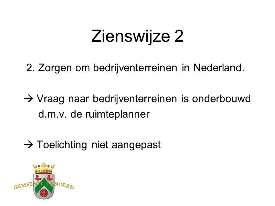 Zienswijze 2 2. Zorgen om bedrijventerreinen in Nederland.
