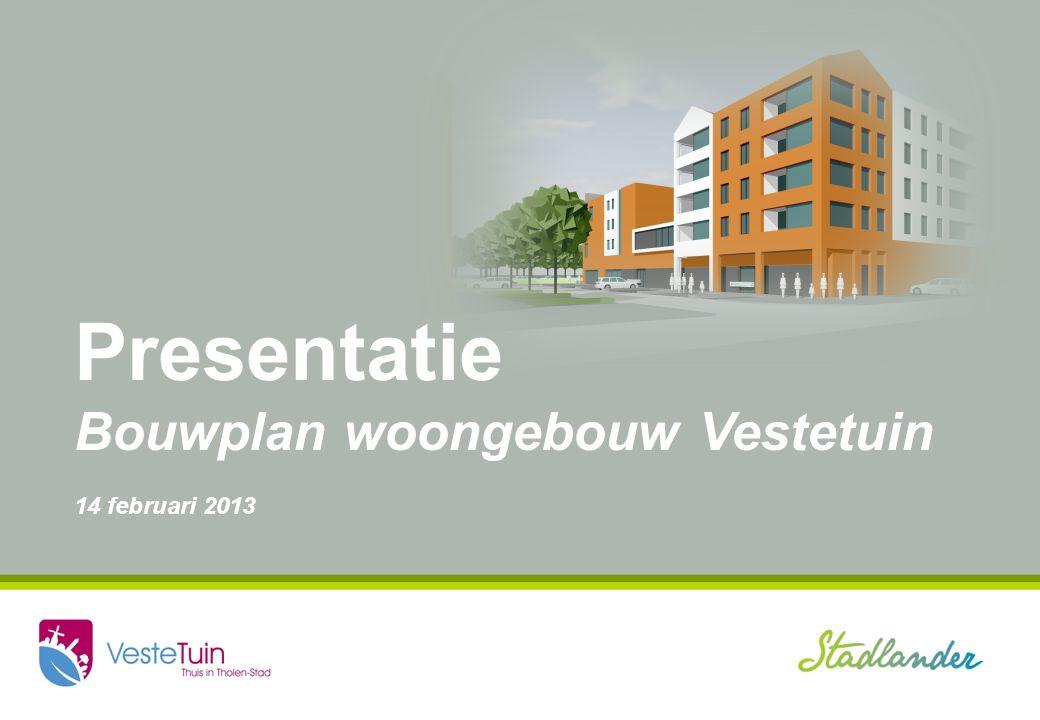 Presentatie Bouwplan woongebouw Vestetuin 14 februari 2013