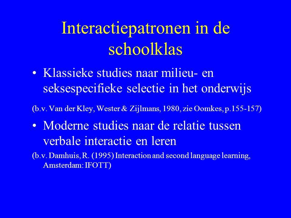 Beurttype en milieu-specifieke selectie (Van der Kley et.al.) standaardbeurt (M) hulpbeurt doorvraagbeurt (M) correctiebeurt (M) wie-weet-het-beurt (G) demonstratiebeurt (G) herhalingsbeurt (S) controlebeurt (S) (Oomkes, p.155-157)