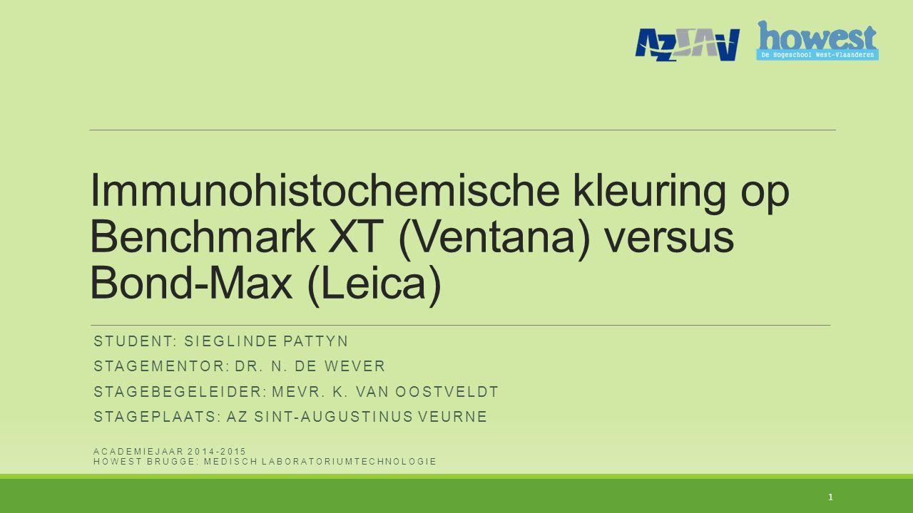 Inhoudstafel 1.Onderzoeksvraag 2.Toestellen  Benchmark XT (Ventana)  Bond-Max (Leica) 3.Methode  Validatie  Tijdsmetingen 4.Resultaten  Tijden  Kleuringen 5.Besluit 2