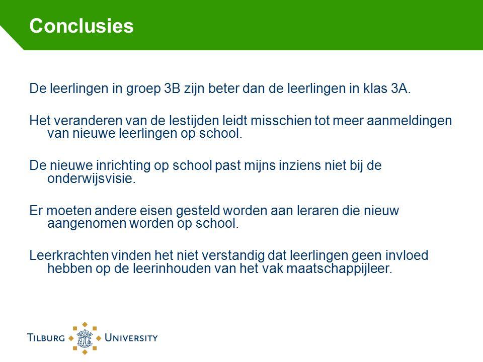 Conclusies De leerlingen in groep 3B zijn beter dan de leerlingen in klas 3A. Het veranderen van de lestijden leidt misschien tot meer aanmeldingen va