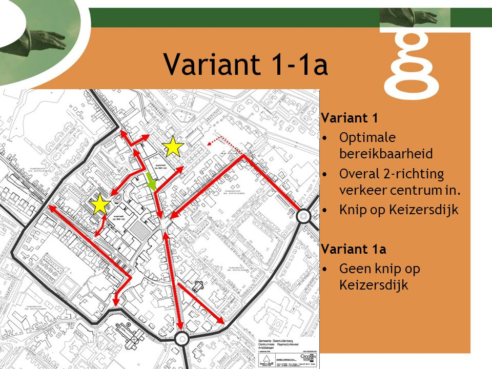 Variant 2 -2a Variant 2 Optimale bereikbaarheid vanuit zuiden Kruising 't Spant 1 richting uit (huidige situatie) Variant 2a 2a zonder knip