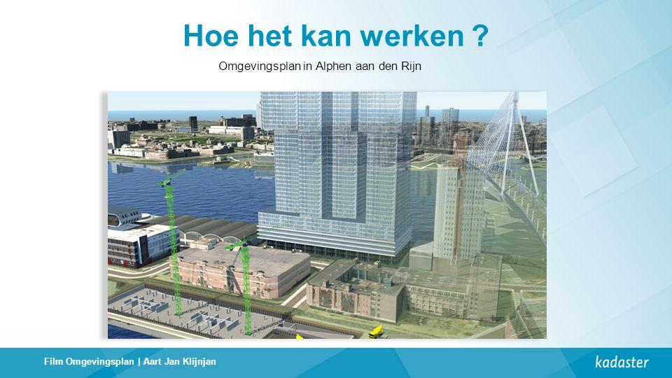 Omgevingsplan in Alphen aan den Rijn Hoe het kan werken ? Film Omgevingsplan | Aart Jan Klijnjan