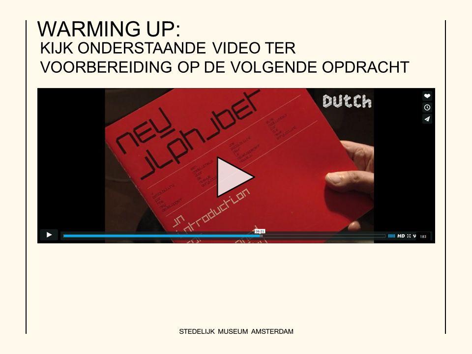 WARMING UP: KIJK ONDERSTAANDE VIDEO TER VOORBEREIDING OP DE VOLGENDE OPDRACHT