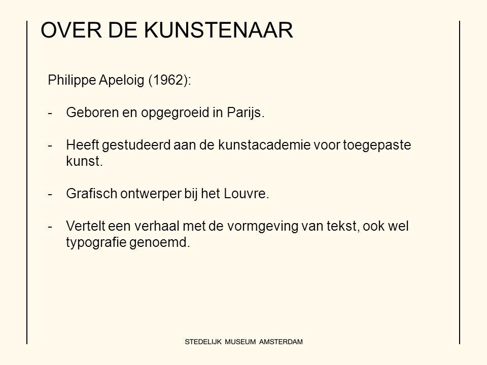 OVER DE KUNSTENAAR Philippe Apeloig (1962): -Geboren en opgegroeid in Parijs.