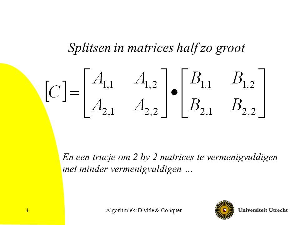 Algoritmiek: Divide & Conquer25 = pseudomediaan