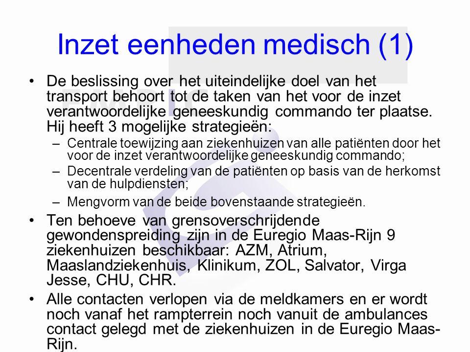 Inzet eenheden medisch (1) De beslissing over het uiteindelijke doel van het transport behoort tot de taken van het voor de inzet verantwoordelijke geneeskundig commando ter plaatse.