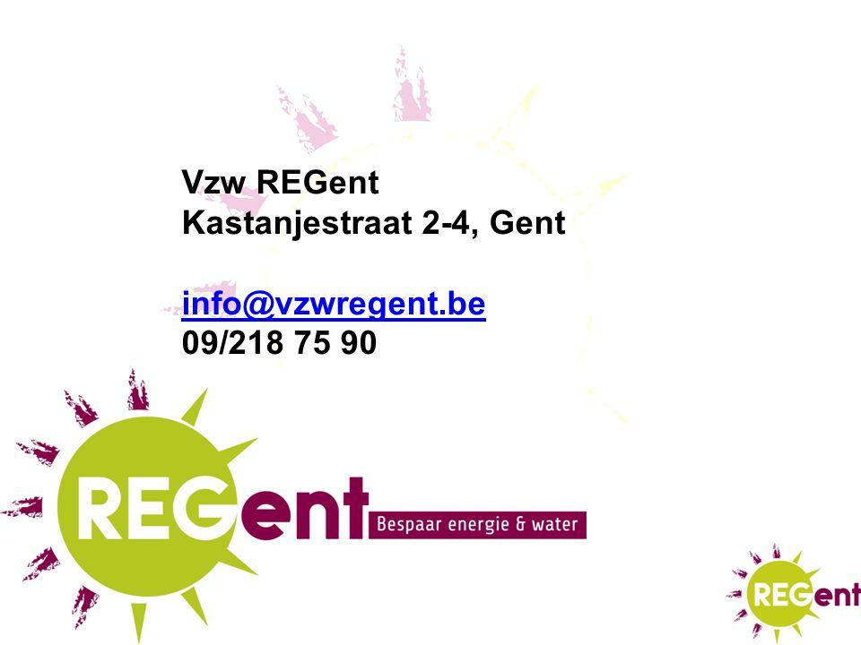 Vzw REGent Kastanjestraat 2-4, Gent info@vzwregent.be 09/218 75 90
