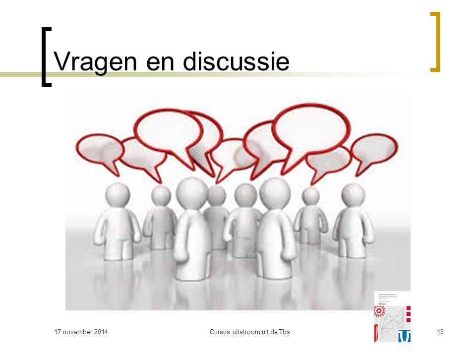 Vragen en discussie 17 november 2014Cursus uitstroom uit de Tbs19