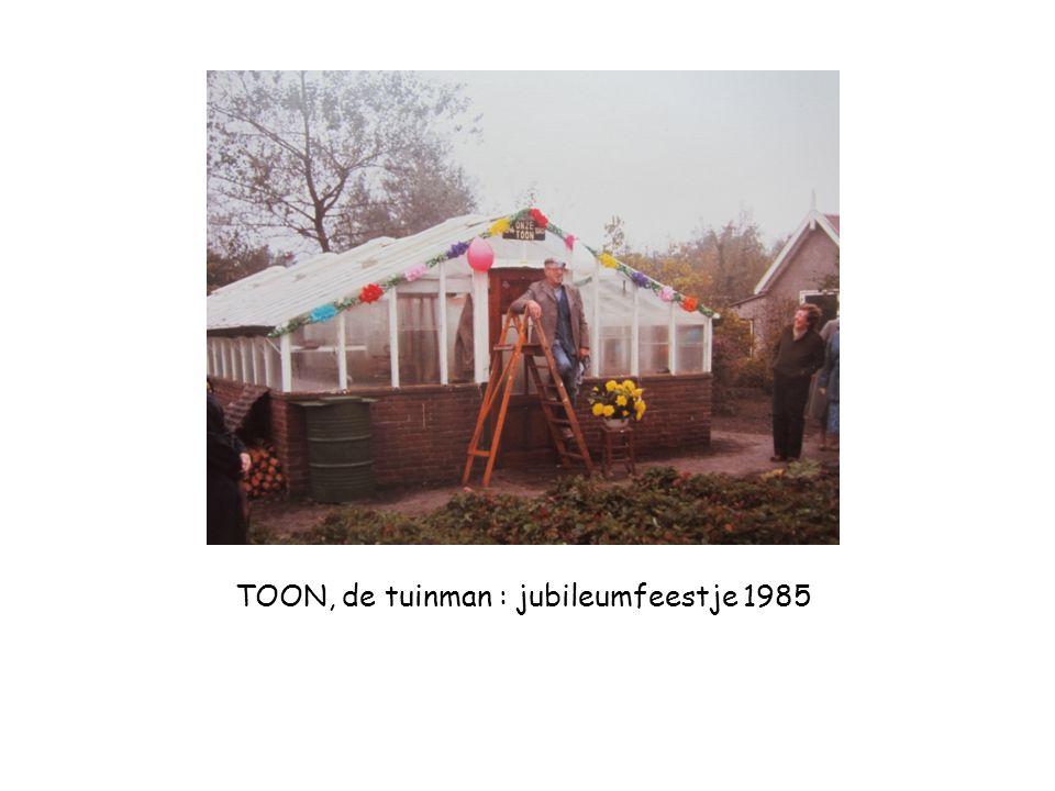 TOON, de tuinman : jubileumfeestje 1985