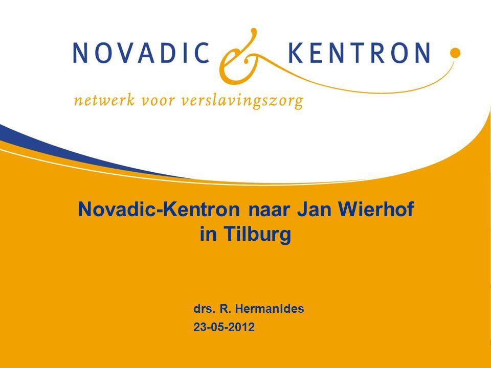 1 Novadic-Kentron naar Jan Wierhof in Tilburg drs. R. Hermanides 23-05-2012