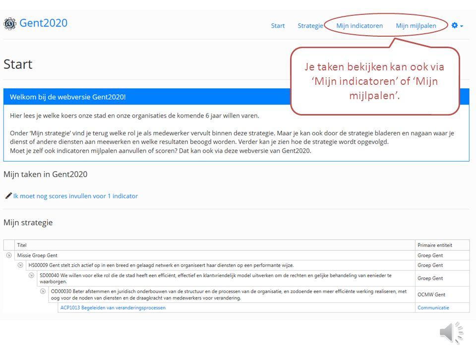Neem meteen een kijkje: Webversie Gent2020.Webversie Gent2020 Wanneer er actie van je wordt verwacht, ontvang je een herinneringsmail.