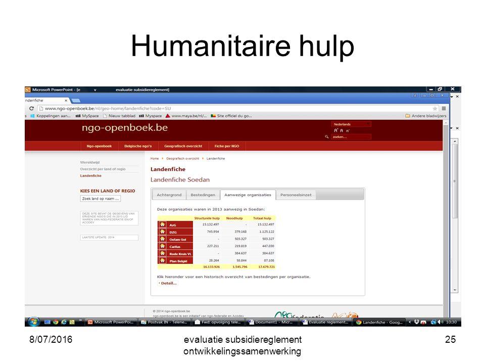 8/07/2016evaluatie subsidiereglement ontwikkelingssamenwerking 25 Humanitaire hulp