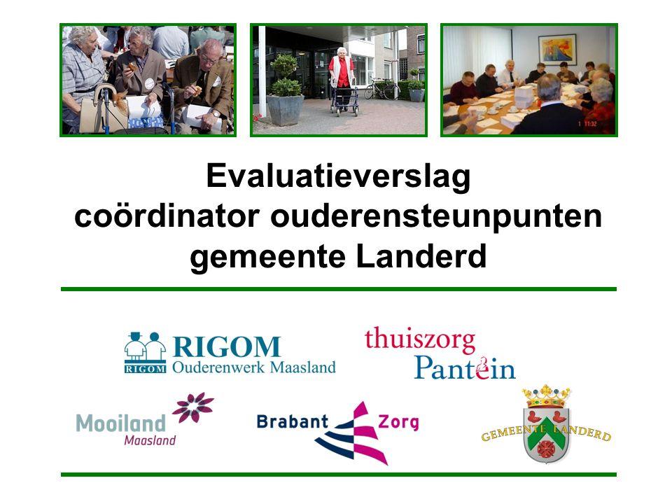 Evaluatieverslag coördinator ouderensteunpunten gemeente Landerd