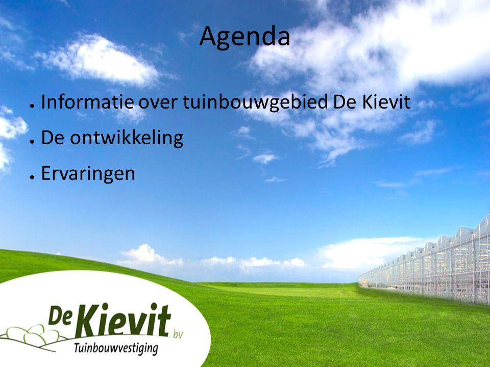 Agenda ● Informatie over tuinbouwgebied De Kievit ● De ontwikkeling ● Ervaringen