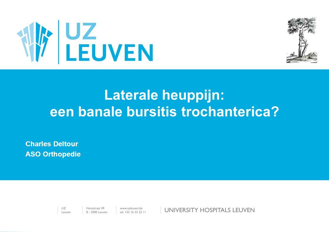 Charles Deltour ASO Orthopedie Laterale heuppijn: een banale bursitis trochanterica?