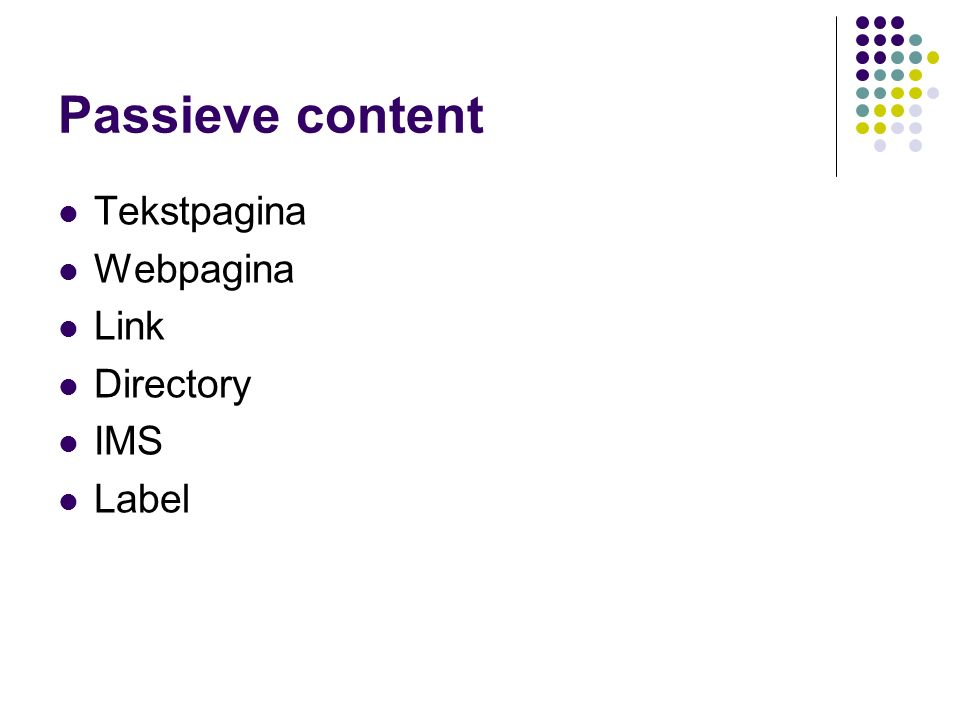 Passieve content Tekstpagina Webpagina Link Directory IMS Label