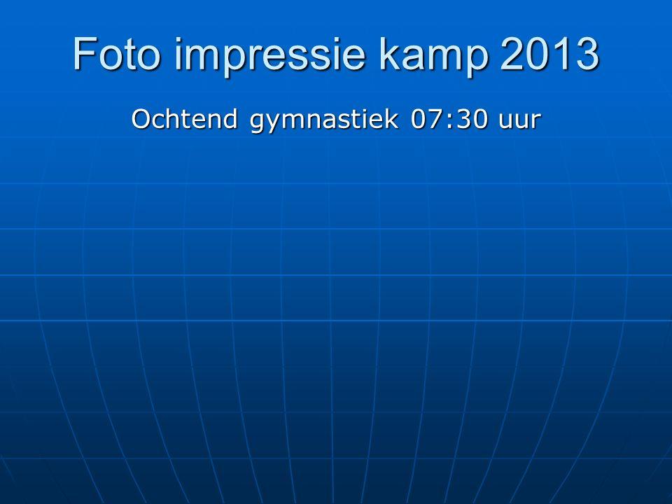 Foto impressie kamp 2013 Ochtend gymnastiek 07:30 uur