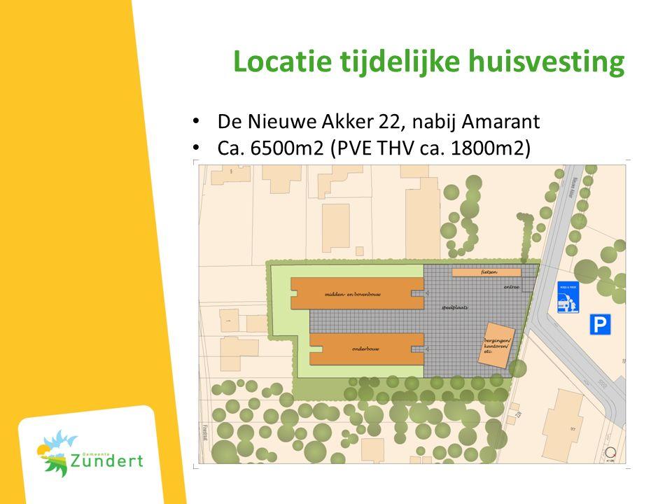 Locatie tijdelijke huisvesting De Nieuwe Akker 22, nabij Amarant Ca. 6500m2 (PVE THV ca. 1800m2)