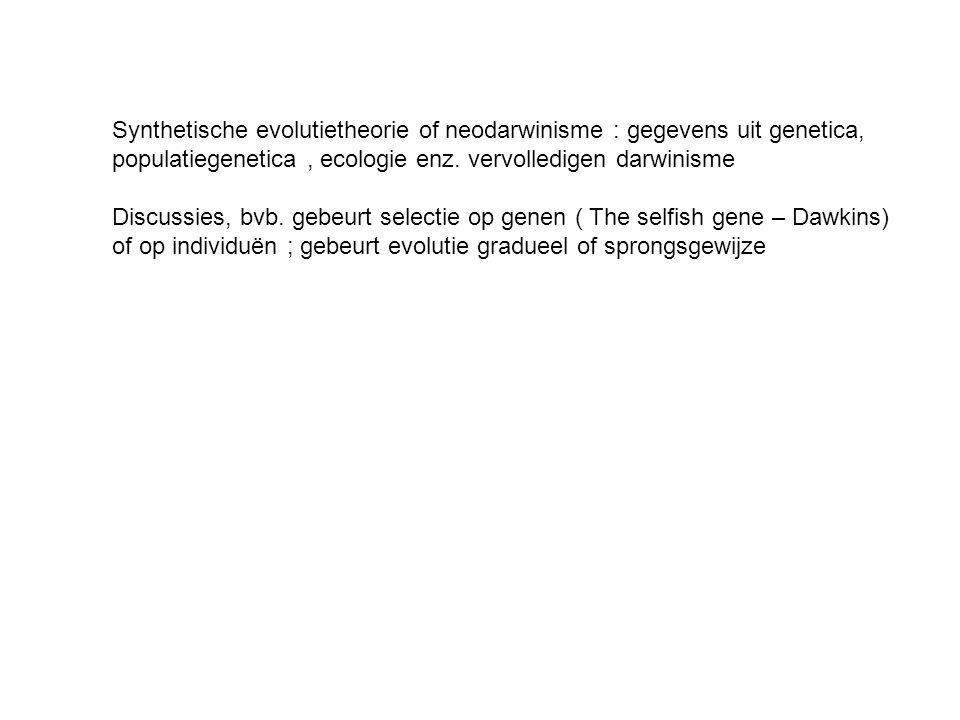 Synthetische evolutietheorie of neodarwinisme : gegevens uit genetica, populatiegenetica, ecologie enz.