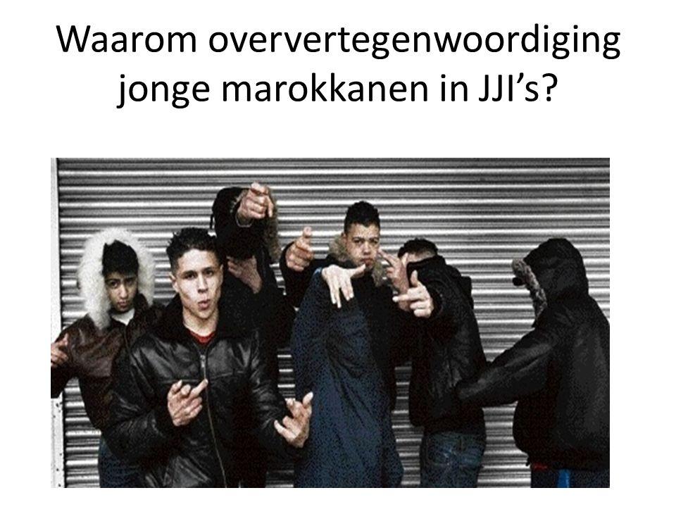 Waarom oververtegenwoordiging jonge marokkanen in JJI's