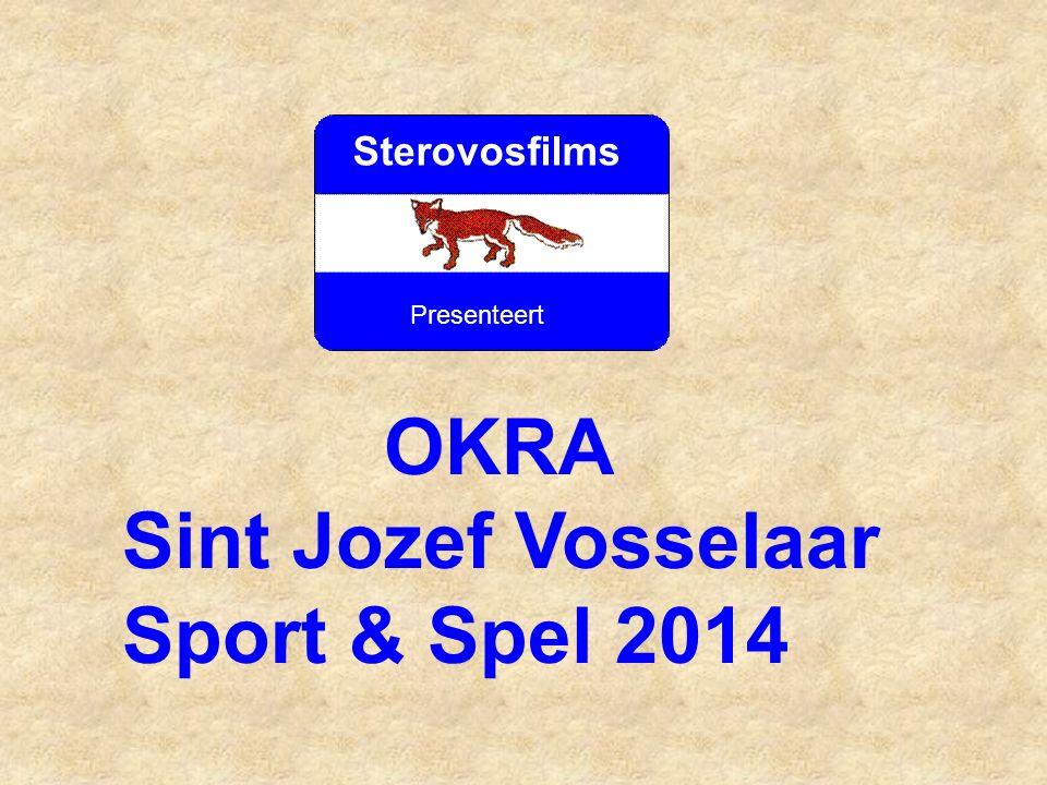 Sterovosfilms Presenteert OKRA Sint Jozef Vosselaar Sport & Spel 2014