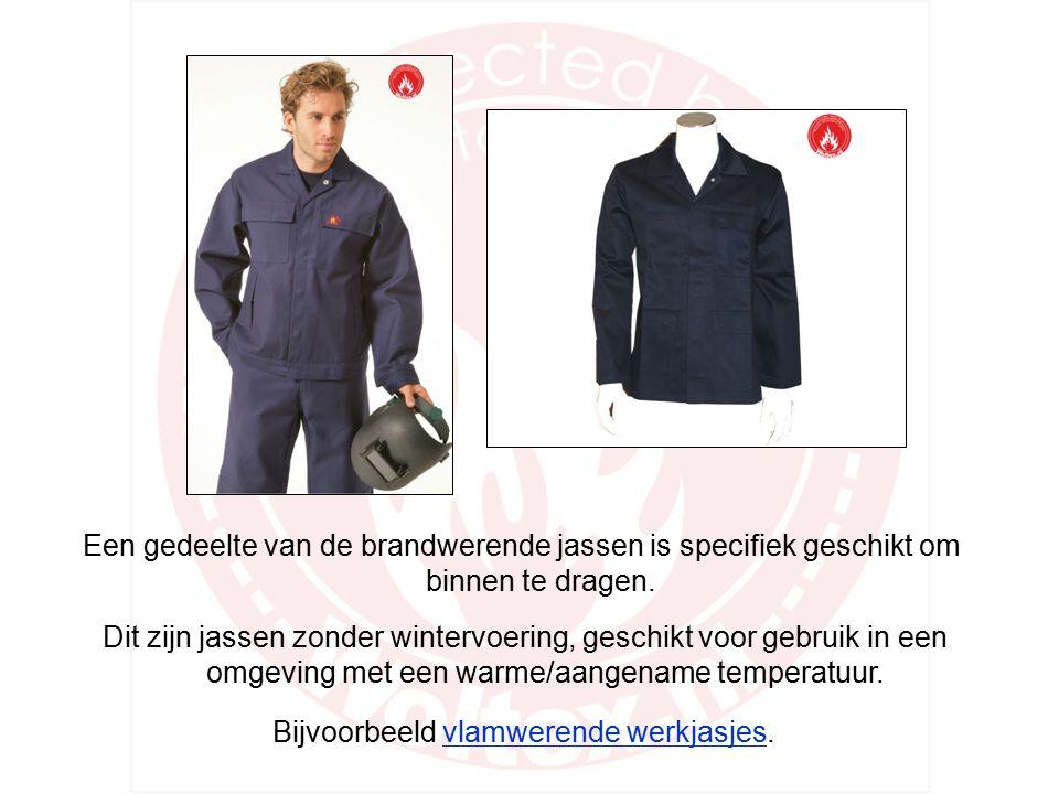 Vlamwerende jassen Veel gebruikte materialen voor vlamvertragende jassen zijn: katoen, polyester/katoen, polyester en pvc.