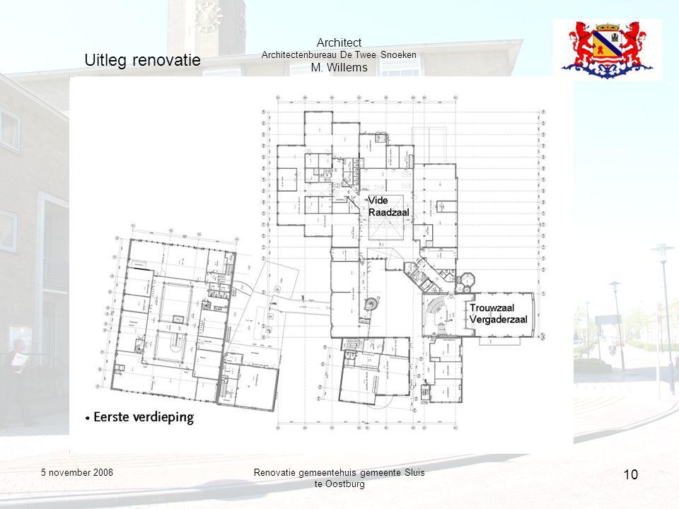 5 november 2008Renovatie gemeentehuis gemeente Sluis te Oostburg 10 Uitleg renovatie Architect Architectenbureau De Twee Snoeken M.