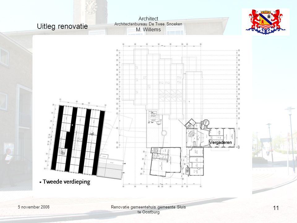 5 november 2008Renovatie gemeentehuis gemeente Sluis te Oostburg 11 Uitleg renovatie Architect Architectenbureau De Twee Snoeken M.