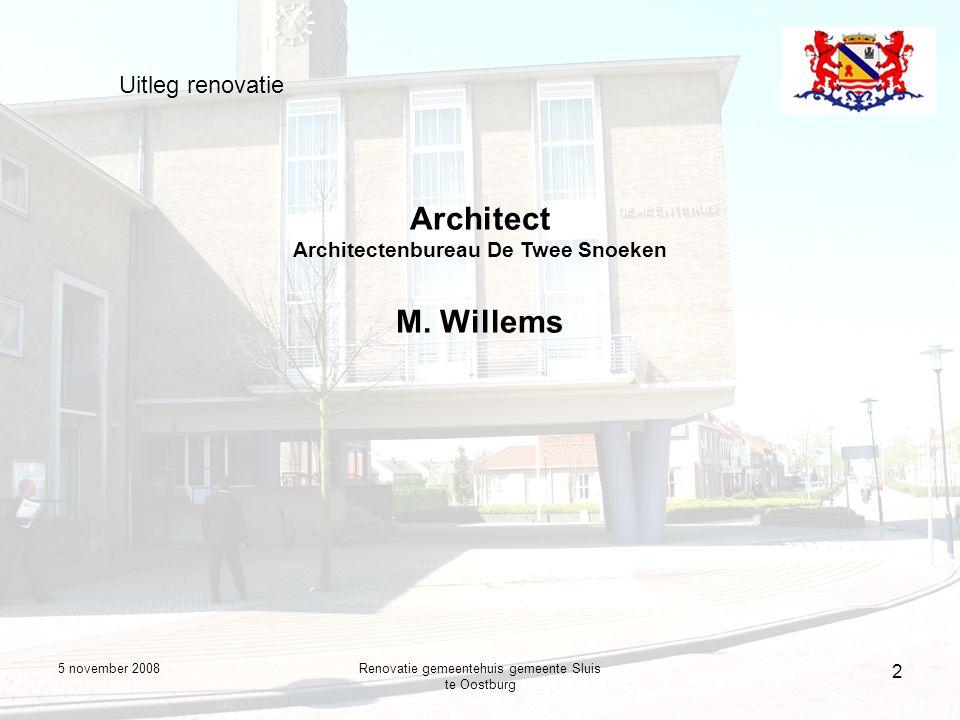 5 november 2008Renovatie gemeentehuis gemeente Sluis te Oostburg 3 Uitleg renovatie Architect Architectenbureau De Twee Snoeken M.