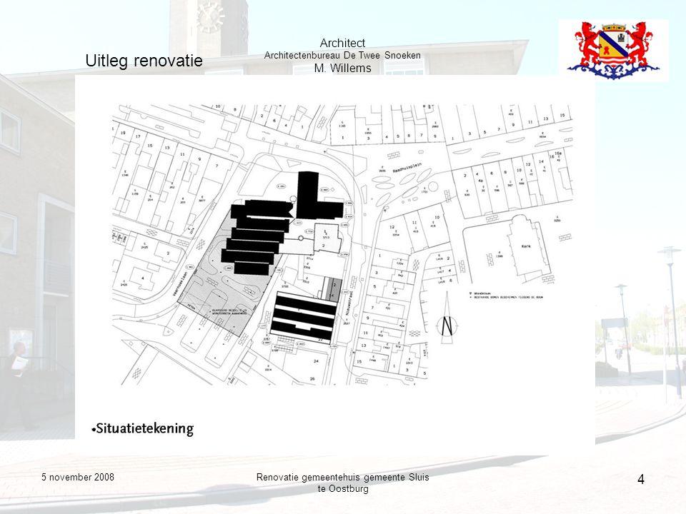 5 november 2008Renovatie gemeentehuis gemeente Sluis te Oostburg 4 Uitleg renovatie Architect Architectenbureau De Twee Snoeken M.