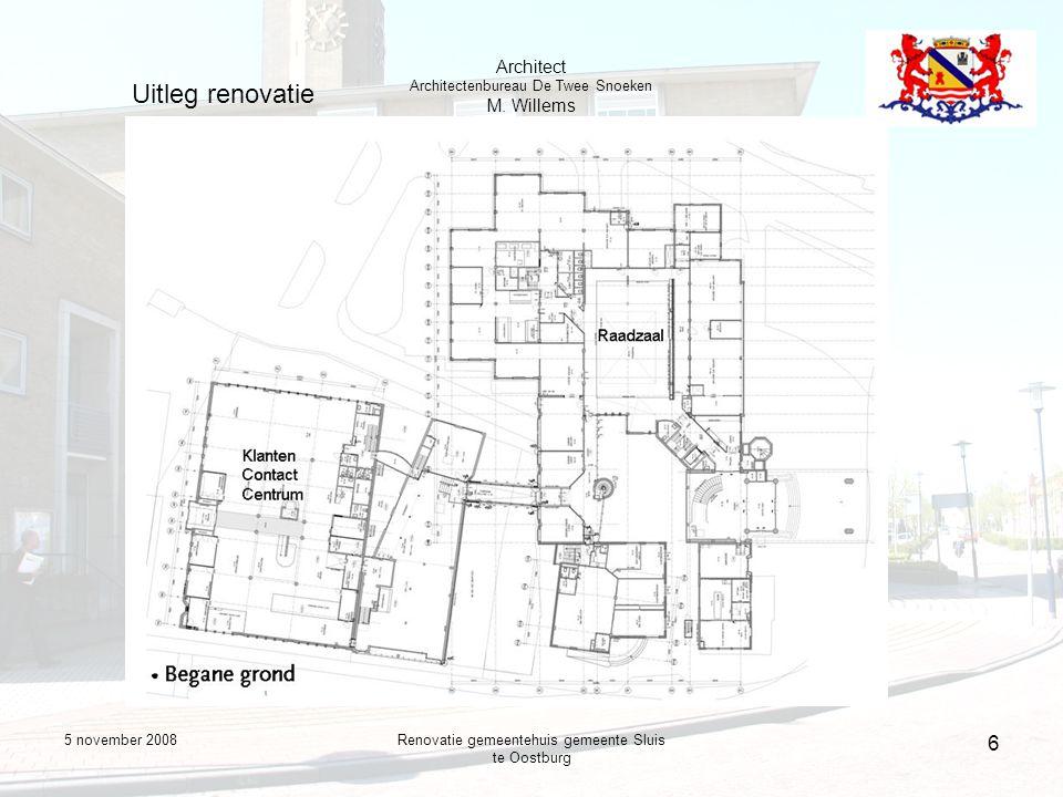5 november 2008Renovatie gemeentehuis gemeente Sluis te Oostburg 7 Uitleg renovatie Architect Architectenbureau De Twee Snoeken M.
