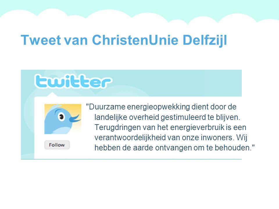 A summary of this goal will be stated here that is clarifying and inspiring 2009 Goals Tweet van ChristenUnie Delfzijl Duurzame energieopwekking dient door de landelijke overheid gestimuleerd te blijven.