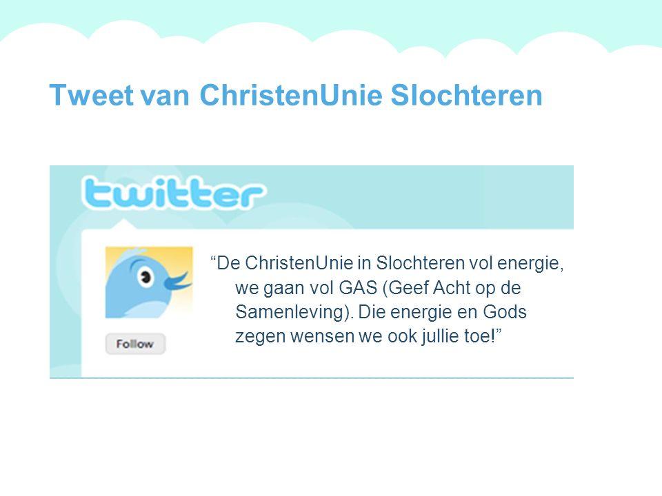 A summary of this goal will be stated here that is clarifying and inspiring 2009 Goals Tweet van ChristenUnie Slochteren De ChristenUnie in Slochteren vol energie, we gaan vol GAS (Geef Acht op de Samenleving).