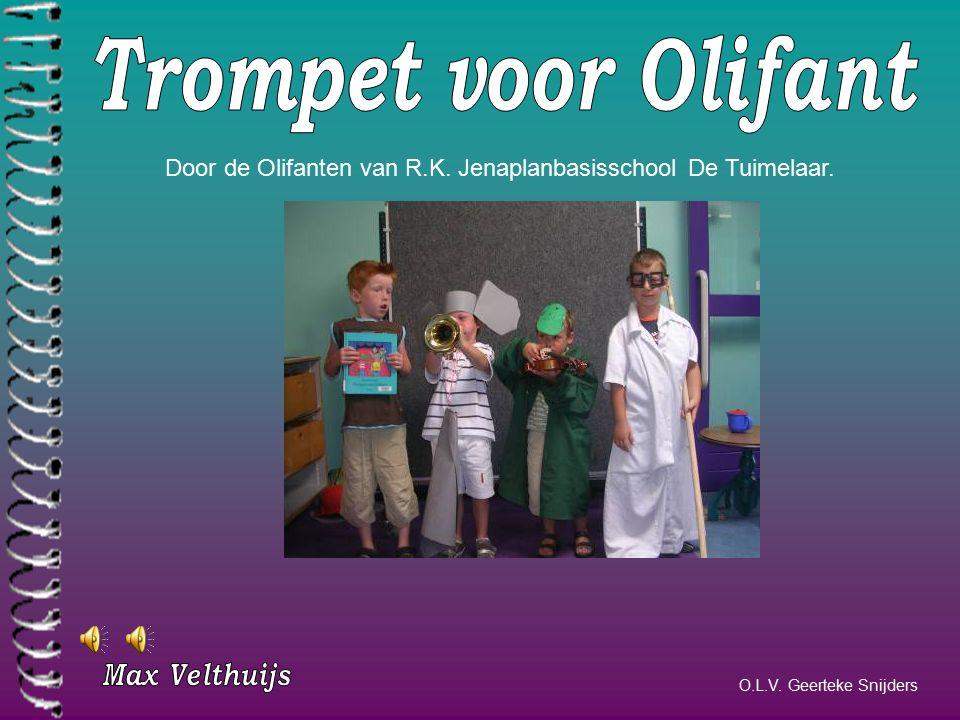 Door de Olifanten van R.K. Jenaplanbasisschool De Tuimelaar. O.L.V. Geerteke Snijders