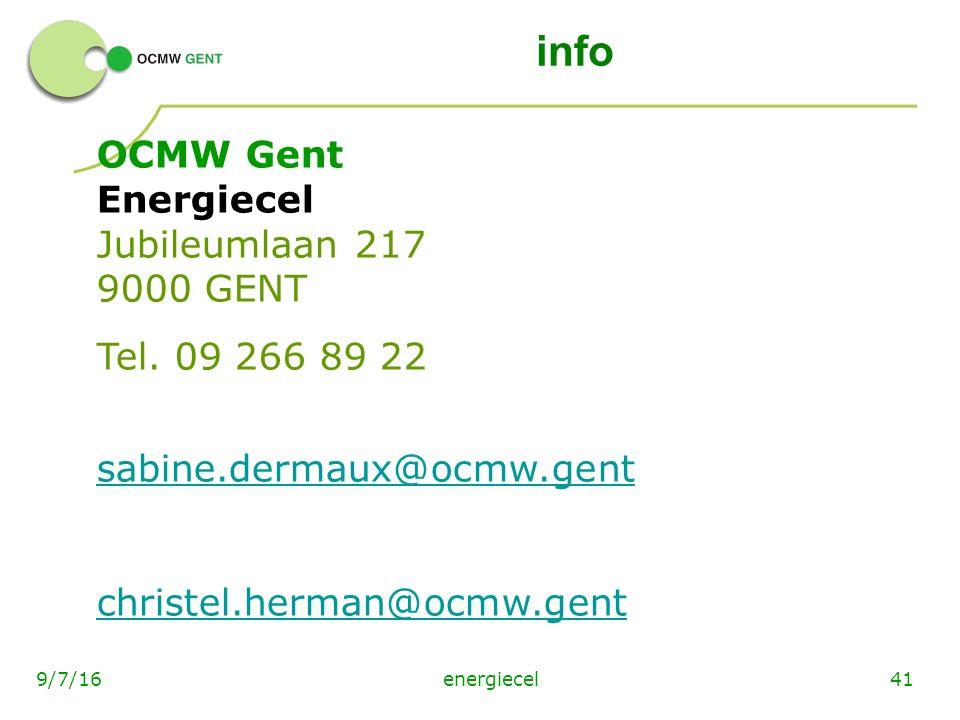 energiecel419/7/16 info OCMW Gent Energiecel Jubileumlaan 217 9000 GENT Tel.