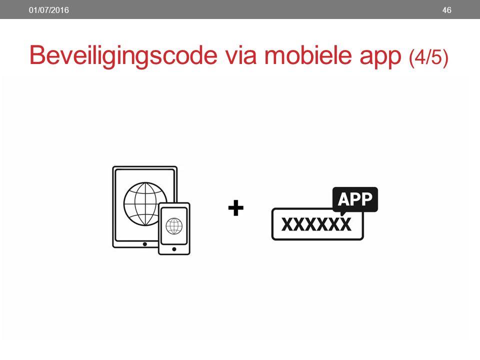 Beveiligingscode via mobiele app (4/5) 01/07/201646