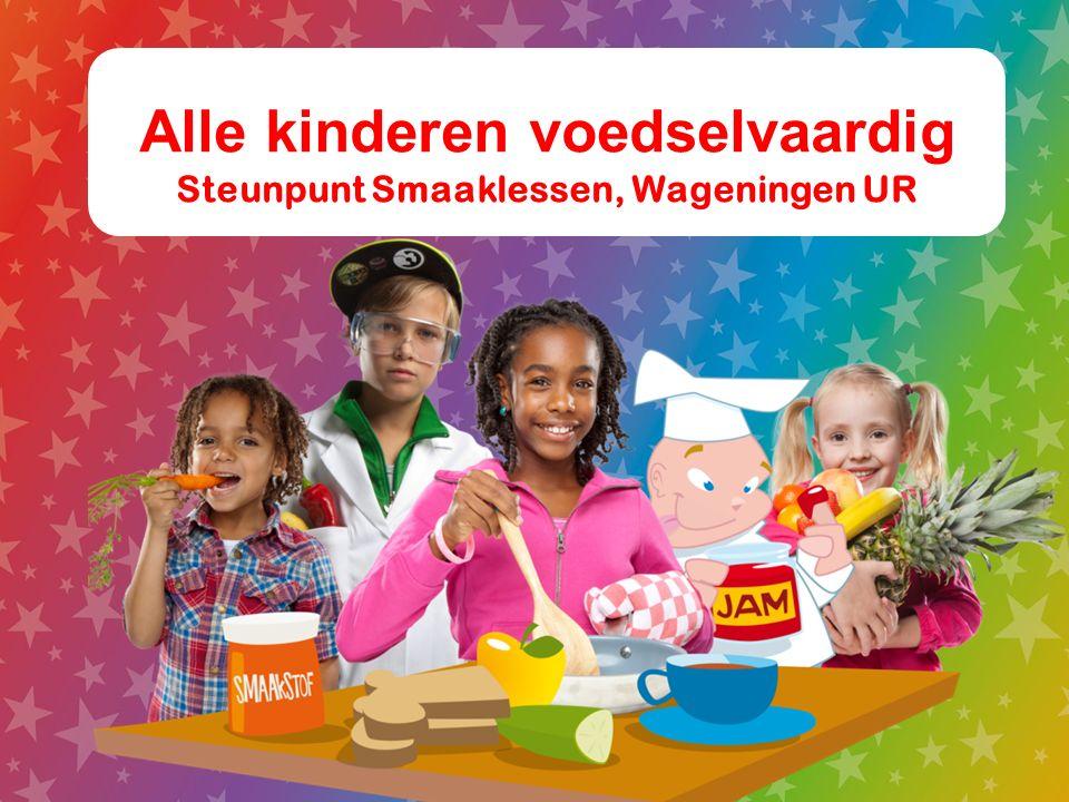 Alle kinderen voedselvaardig Steunpunt Smaaklessen, Wageningen UR