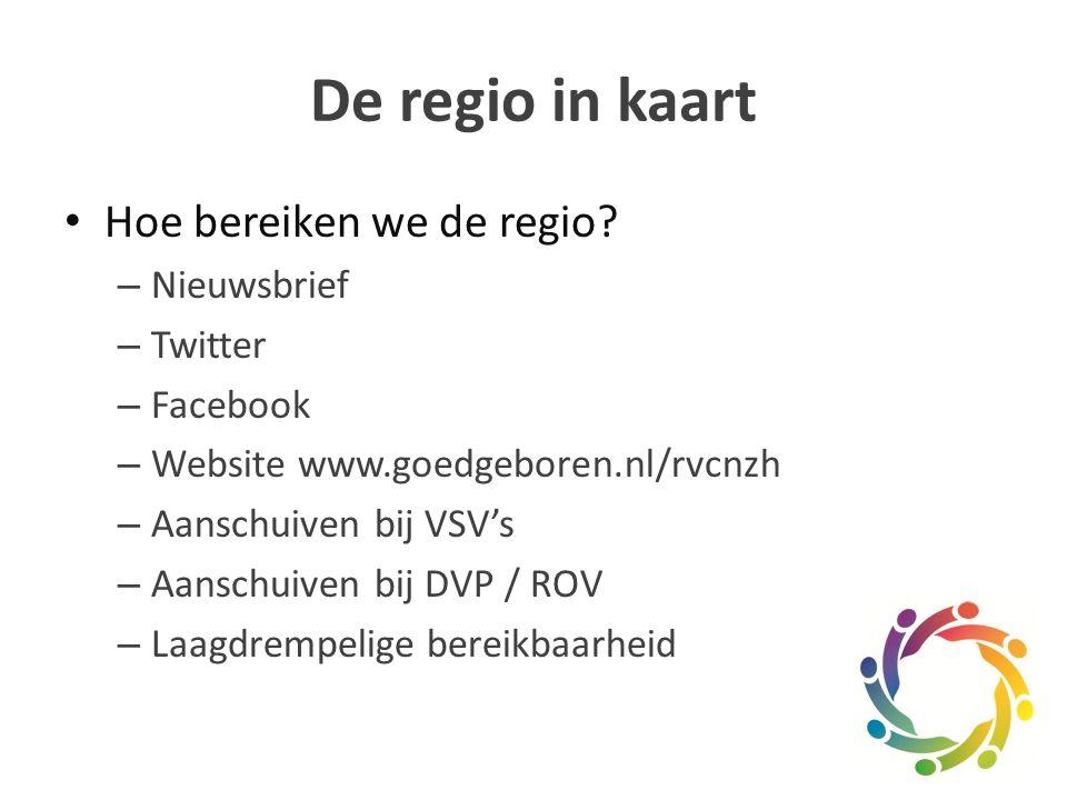 De regio in kaart Hoe bereiken we de regio.