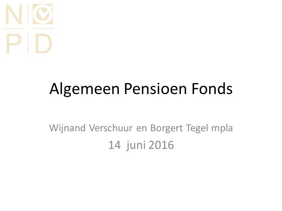 Algemeen Pensioen Fonds Wijnand Verschuur en Borgert Tegel mpla 14 juni 2016
