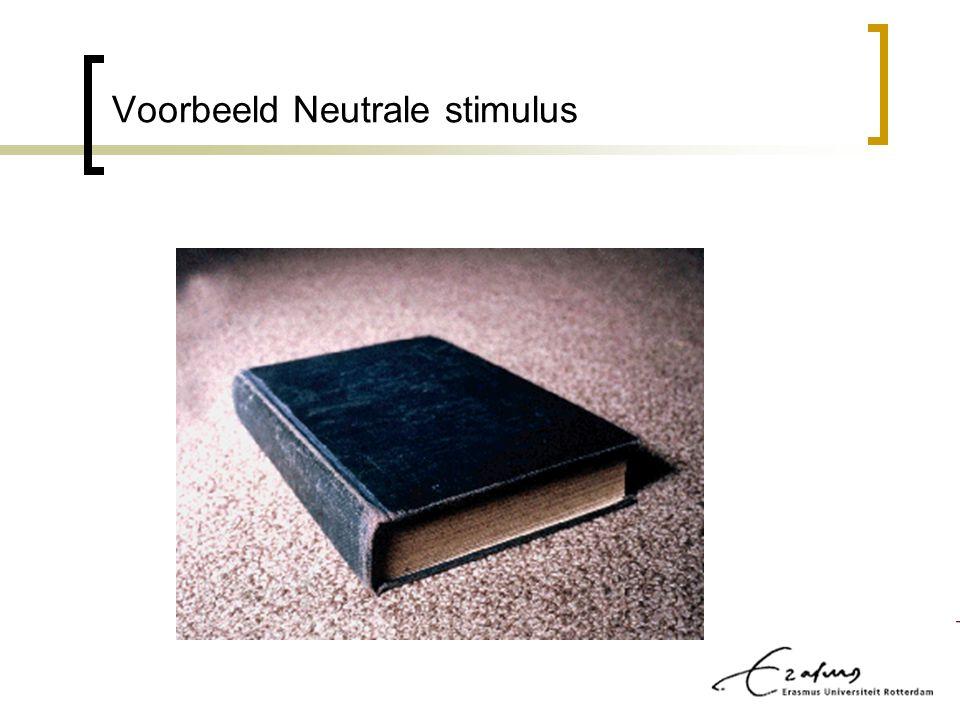Voorbeeld Neutrale stimulus