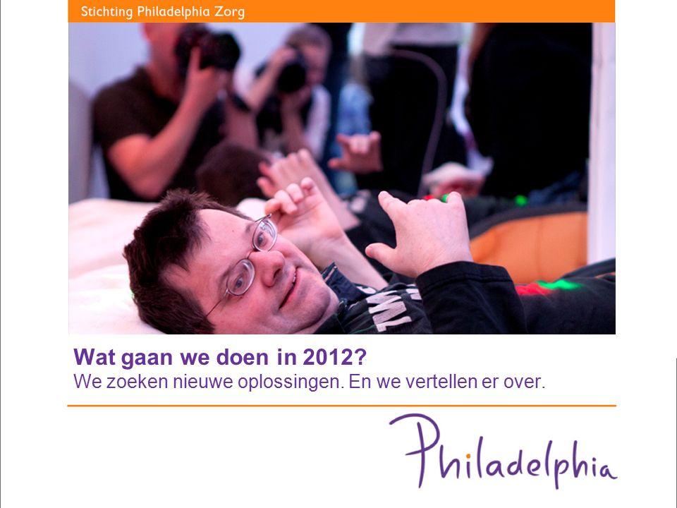 Wat gaan we doen in 2012? We zoeken nieuwe oplossingen. En we vertellen er over.