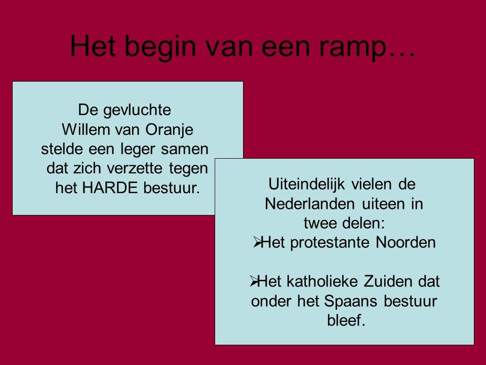 In de 17 de eeuw… Terwijl de Noordelijke Nederlanden een GOUDEN EEUW tegemoet gingen, gebeurde er in de Zuidelijke Nederlanden een RAMP.