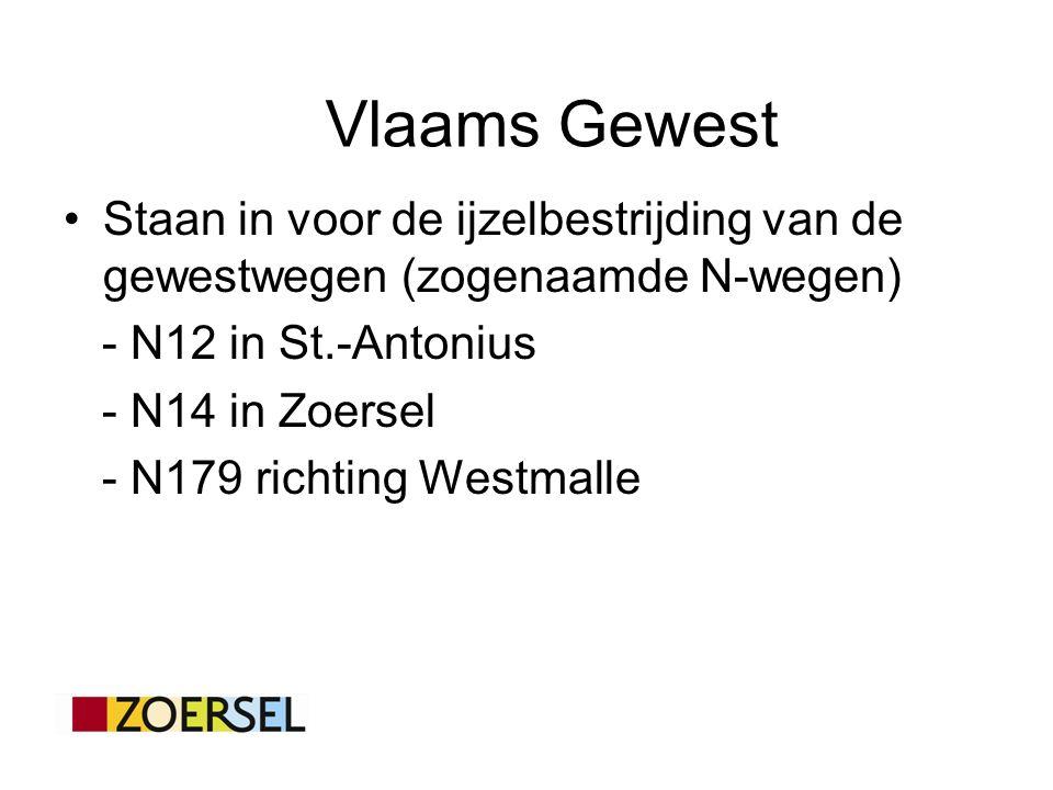 Staan in voor de ijzelbestrijding van de gewestwegen (zogenaamde N-wegen) - N12 in St.-Antonius - N14 in Zoersel - N179 richting Westmalle Vlaams Gewest