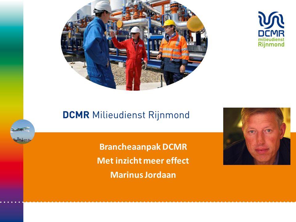 Brancheaanpak DCMR Met inzicht meer effect Marinus Jordaan