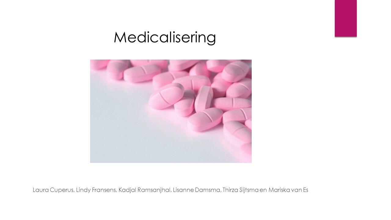 Medicalisering Laura Cuperus, Lindy Fransens, Kadjal Ramsanjhal, Lisanne Damsma, Thirza Sijtsma en Mariska van Es