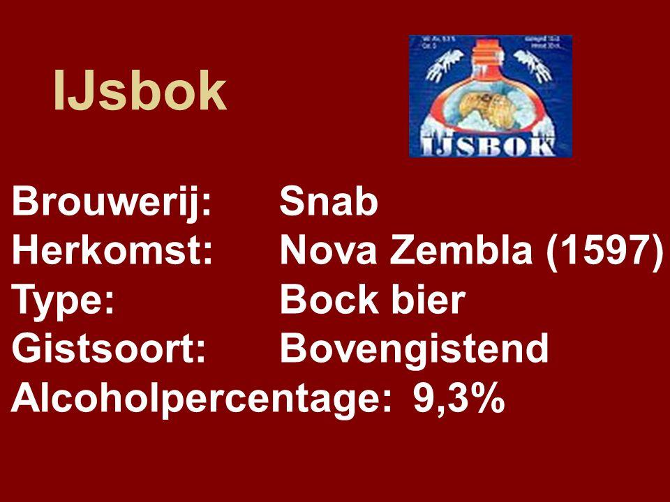 IJsbok Brouwerij:Snab Herkomst:Nova Zembla (1597) Type:Bock bier Gistsoort:Bovengistend Alcoholpercentage:9,3%