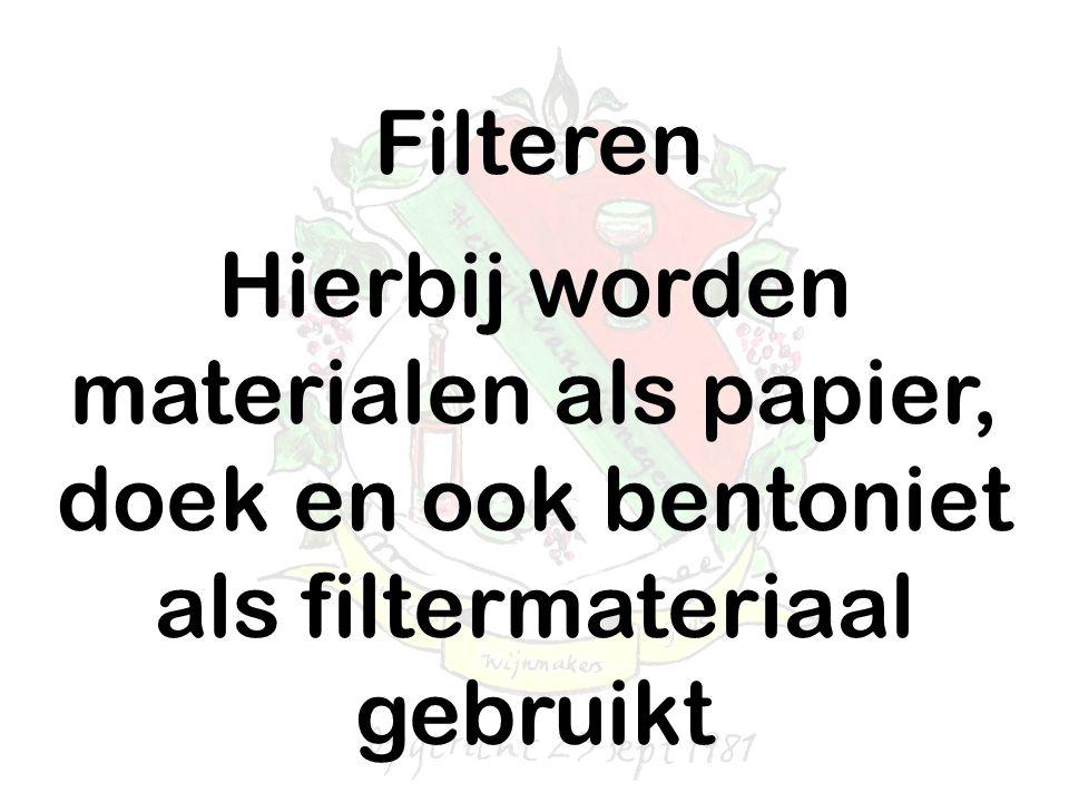 Filteren Hierbij worden materialen als papier, doek en ook bentoniet als filtermateriaal gebruikt